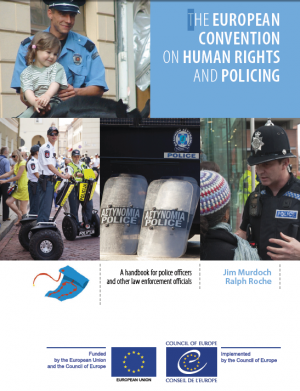 The European Convention on human rights and policing